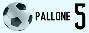 PALLONI 5